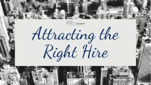 Attracting the Right Hire